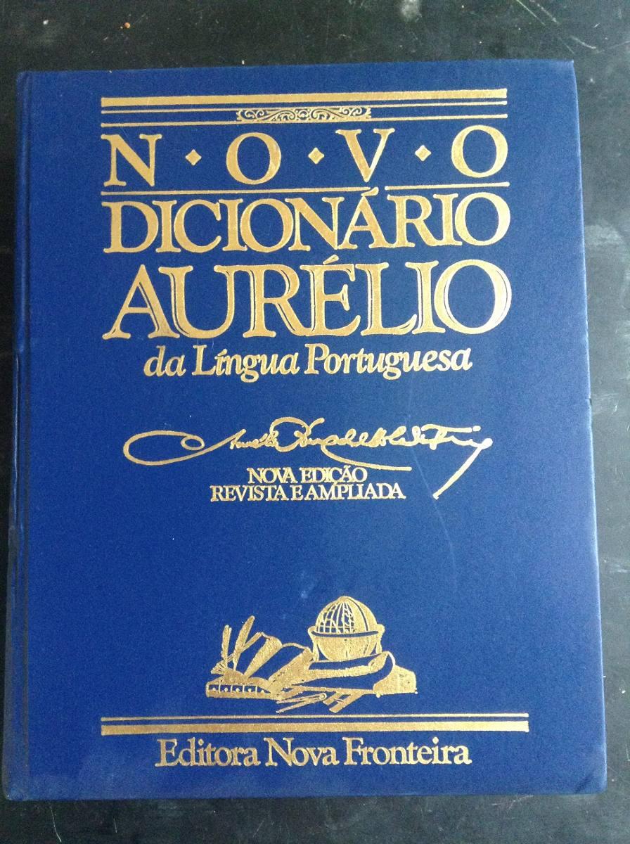 """1c87223f134e3 Cuidado! O """"dicionário do aurélio"""" da Internet não é o """"Dicionário ..."""