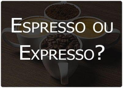 espresso-ou-expresso